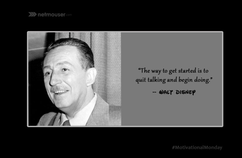 Walt Disney Quote - Motivational Mondays at Netmouser Web Design